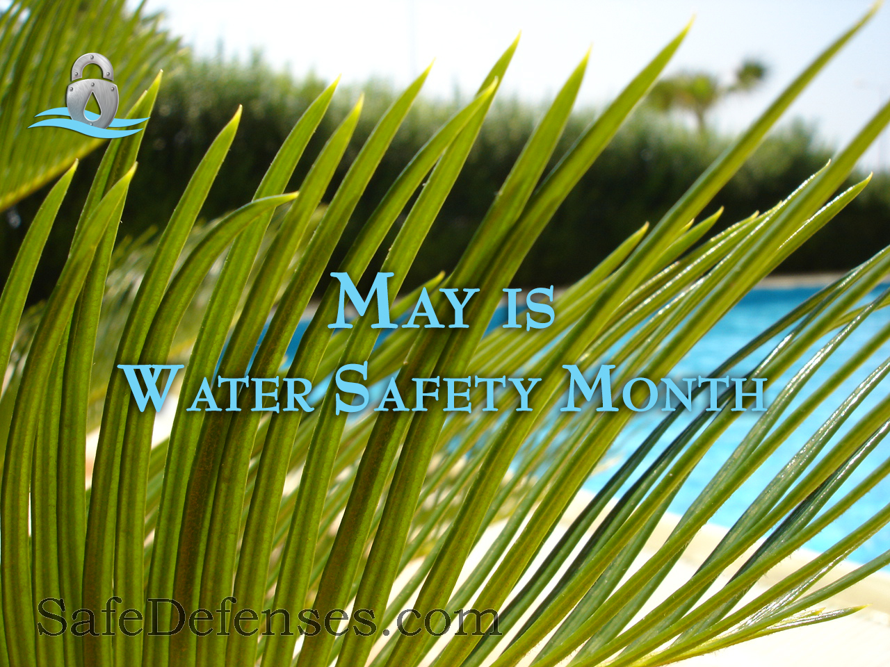 May - Water Safety Month